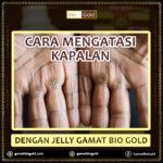 Cara Mengatasi Kapalan Dengan Jelly Gamat Bio Gold